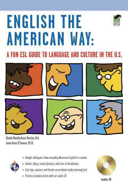 English the American Way By Mackechnie Murtha, Sheila/ Airey O'connor, Jane